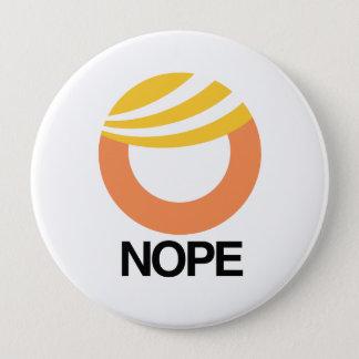 TRUMP SYMBOL - NOPE -- Anti-Trump Design - Pinback Button