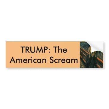 "DakotaPolitics Trump ""The American Scream"" Bumper Sticker"