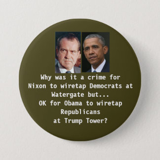 Trump Tower Wiretap vs Watergate Pinback Button