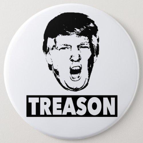 Trump Treason Button
