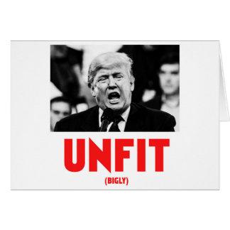 TRUMP UNFIT CARD