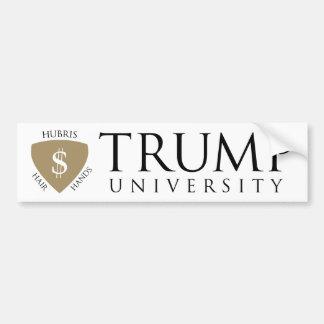 Trump University Hubris Bumper Sticker