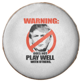 Trump Warning - Does not play well Chocolate Dipped Oreo