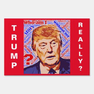 Trump Who Am I Really Yard Sign
