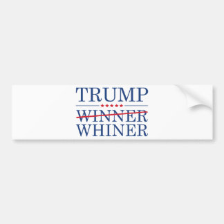Trump Winner Whiner Bumper Sticker