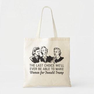 Trump Women's Last Choice Tote Bag