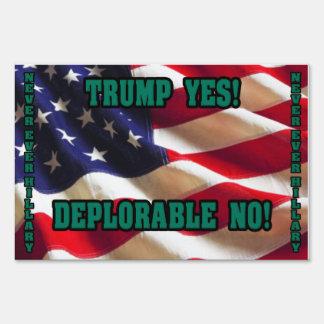 Trump Yes-Deplorable NO! Yard Sign