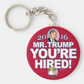 Trump You're Hired 2016 Basic Round Button Keychain