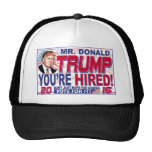 Trump You're Hired 2016 Trucker Hat