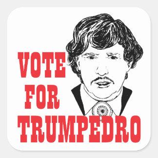 TRUMPEDRO | Vote 2016 Presidential Campaign Square Square Sticker