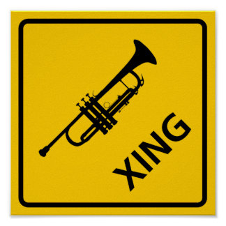 Trumpet Crossing Highway Sign Poster