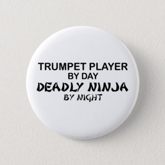 Trumpet Deadly Ninja by Night Button
