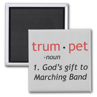 Trumpet - God's Gift to Marching Band 2 Inch Square Magnet