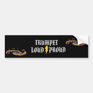 Trumpet:  Loud and Proud Bumper Sticker Car Bumper Sticker