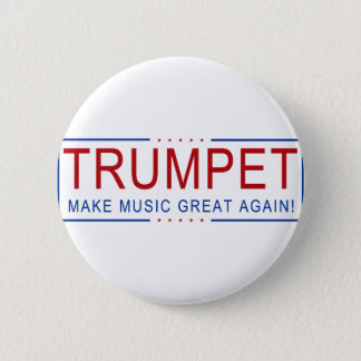 TRUMPET - Make Music Great Again! Button