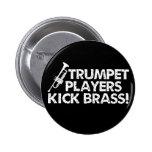Trumpet Players Kick Brass! 2 Inch Round Button