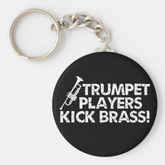 Trumpet Players Kick Brass! Keychain