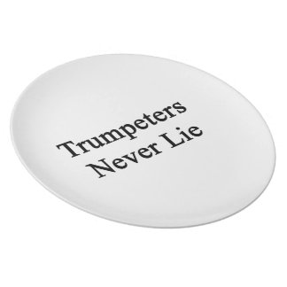 Trumpeters Never Lie Dinner Plate