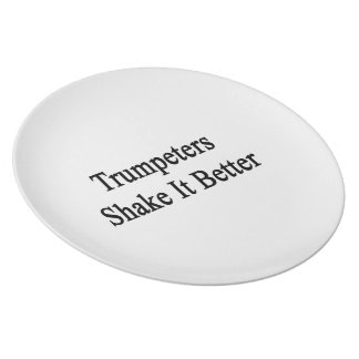 Trumpeters Shake It Better Plate
