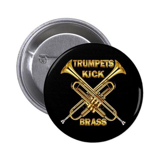 Trumpets Kick Brass Pinback Button