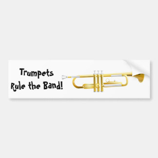 Trumpets Rule the Band! Bumper Stickers