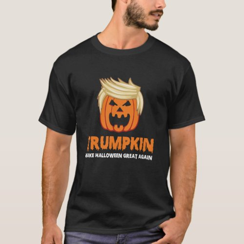 Trumpkin Make Halloween Great Again T_Shirt