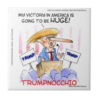 Trumpnocchio Funny Donald Trump Items Ceramic Tile