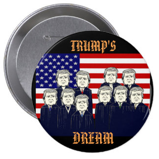 Trump's Dream Pinback Button