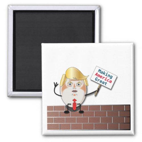 Trumpty Dumbty W Custom Text Sign Magnet