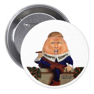 Trumpty Dumpty sat on the wall Pinback Button