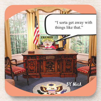 Trumpy Baby Says..- Coasters- Hard Plastic- set  6 Beverage Coaster