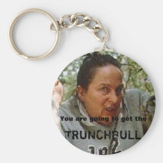 trunchbull, You are going to get the, TRUNCHBULL Basic Round Button Keychain