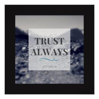 """Trust Always"" Art Print"