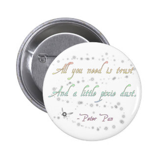 Trust and Pixie Dust Round Button