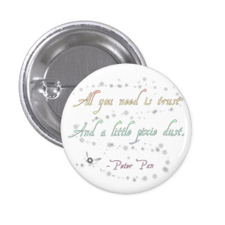 Trust and Pixie Dust Small Round Button