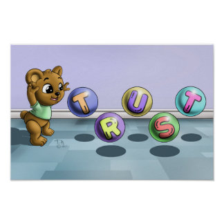 """Trust Bear """"16.5 x 11"""" Value Poster Paper Matte"""