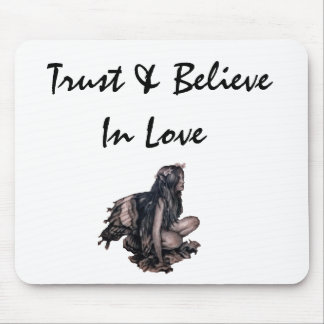 Trust & Believe In Love Mouse Pad