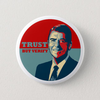 TRUST BUT VERIFY 10X10 PINBACK BUTTON