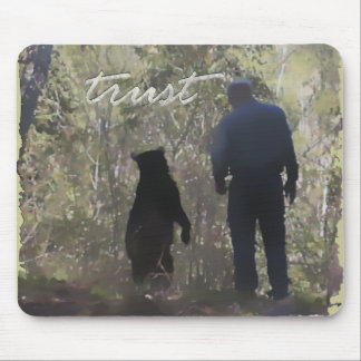 Trust - Denise Beverly Mouse Pad