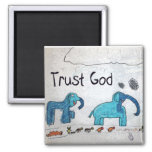 Trust God Gifts & Greetings Magnet