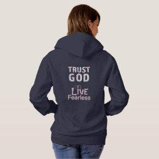 Trust God Live Fearless Hoodies Faith Faithful