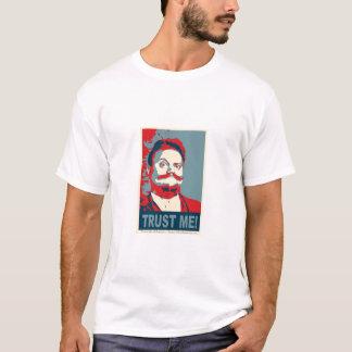 Trust Him / SHILL T Shirt