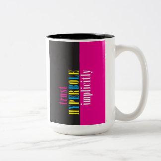 """Trust Hyperbole Implicitly"" Coffee Mug"