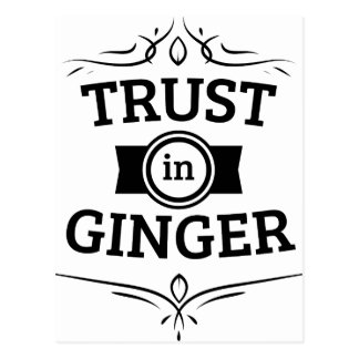 Trust In Ginger Postcard