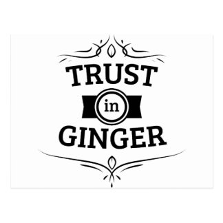 Trust In Ginger Postcard