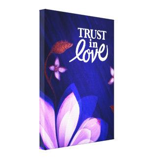 Trust in Love - Art on Canvas