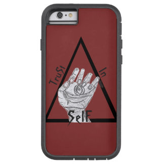 Trust In SelF~ Tough Xtreme iPhone 6 Case