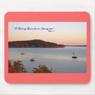 Trust in the Lord, Acadia, Maine Mouse Pad