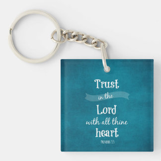 Trust in the Lord Bible Verse Keychain