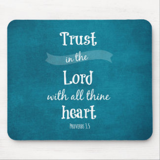 Trust in the Lord Bible Verse Mouse Pad